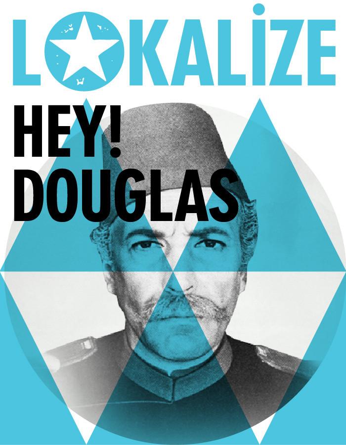 Lokalize: Hey! Douglas Etkinlik Afişi