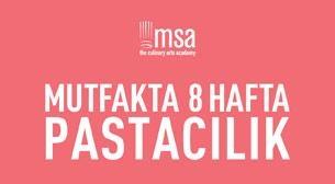 MSA - Mutfakta 8 Hafta-Pastacılık Etkinlik Afişi