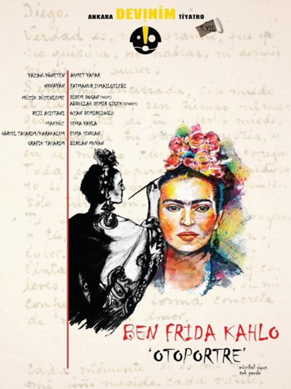 Ben Frida Kahlo ''Otoportre'' Etkinlik Afişi