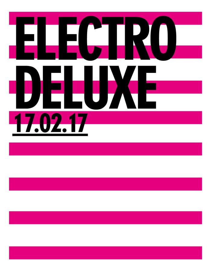 Electro Deluxe Etkinlik Afişi