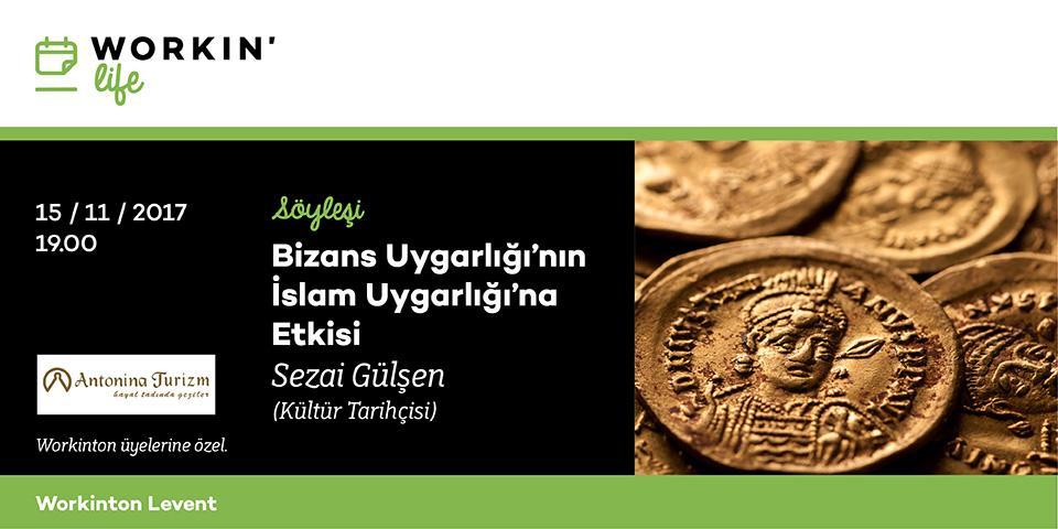 Bizans Uygarlı'nın İslam Uygarlığı'na Etkisi Etkinlik Afişi