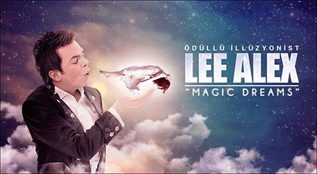Lee Alex - Magic Dreams Etkinlik Afişi