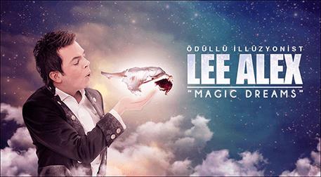Lee Alex - Magic Dreams Etkinlik Afişi