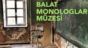 Balat Monologlar Müzesi Etkinlik Afişi