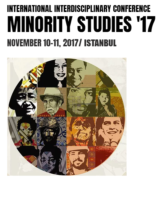 MINORITY STUDIES '17 / International Interdisciplinary Conference on Minorities Etkinlik Afişi