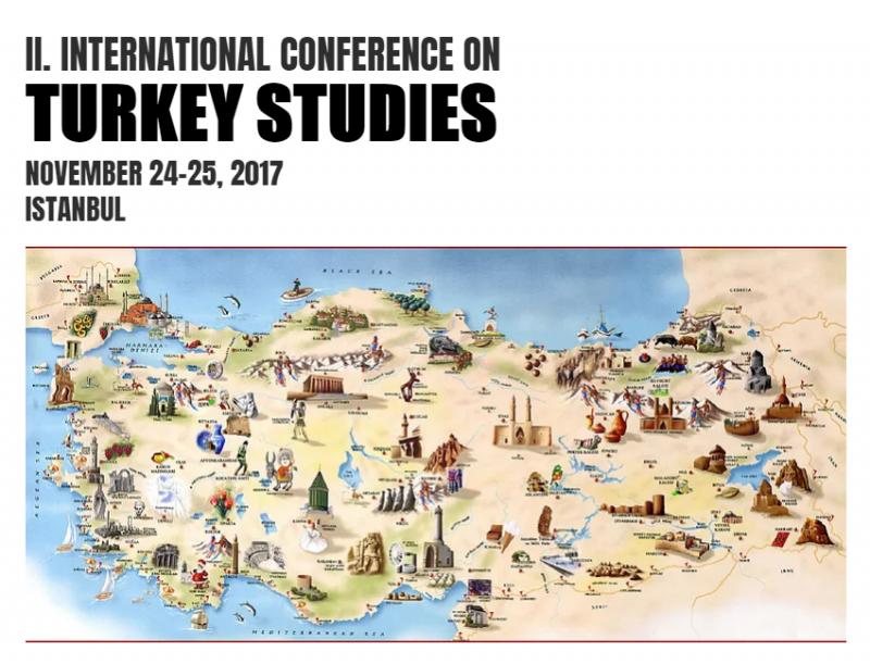 TURKEY STUDIES '17 / II. International Interdisciplinary Conference on Turkey, Turkish Studies and Turkology Etkinlik Afişi