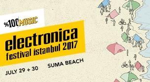 %100 Music: Electronica Festival İstanbul 2017 Etkinlik Afişi