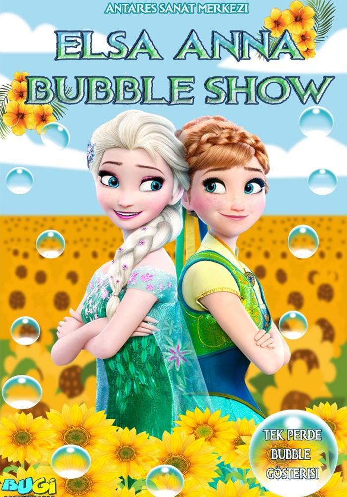 Elsa / Anna Bubble Gösterisi Etkinlik Afişi