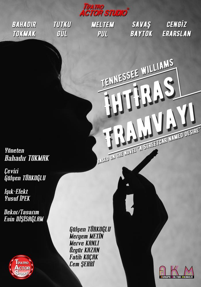 İhtiras Tramvayı Etkinlik Afişi