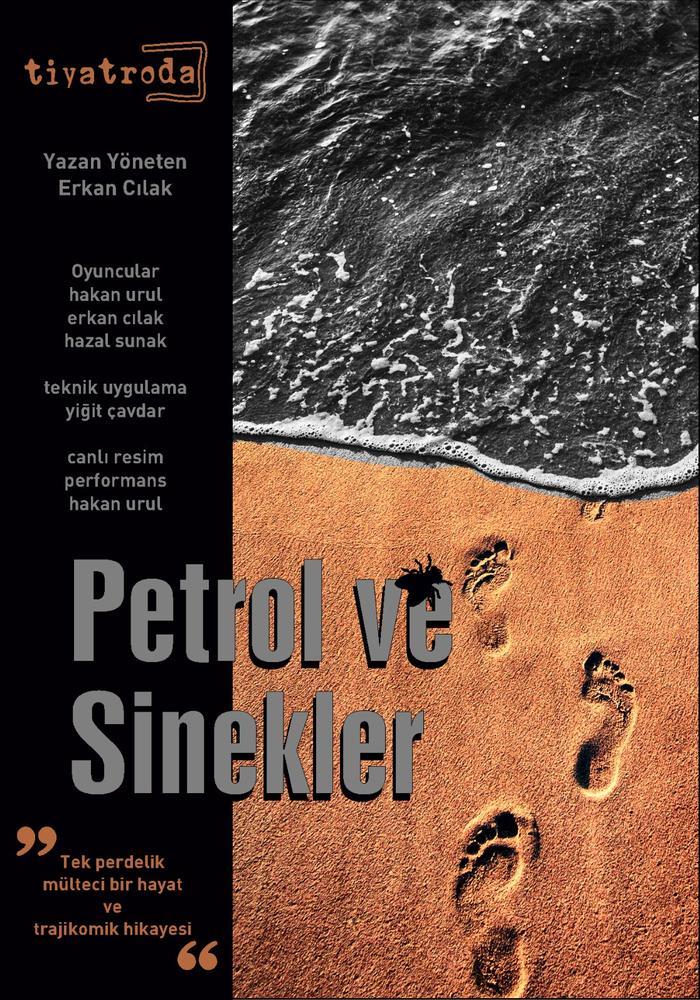 Petrol ve Sinekler | Tiyatroda Etkinlik Afişi