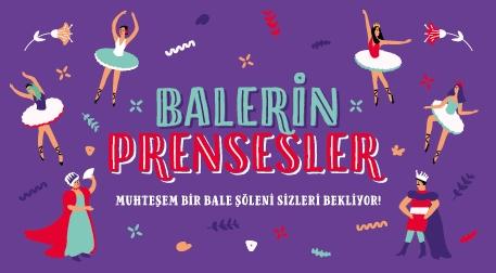 Balerin Prensesler Etkinlik Afişi
