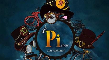 Prof Pi Show Etkinlik Afişi