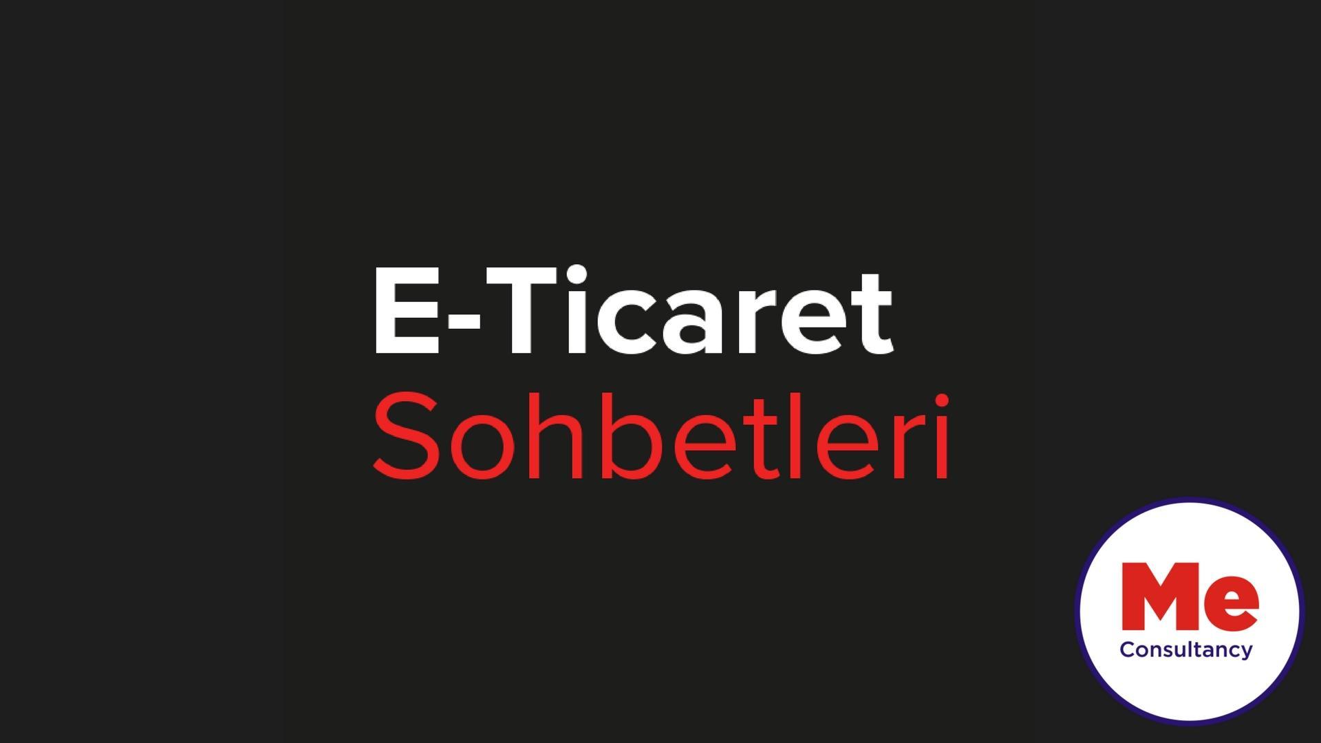 E-Ticaret Sohbetleri - MAYIS 2018 Etkinlik Afişi