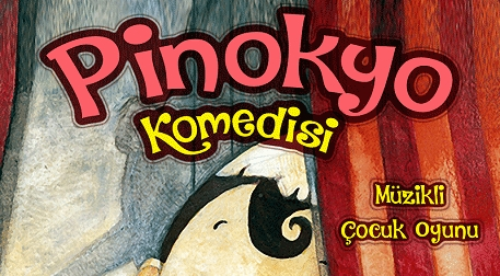 Pinokyo Komedisi Etkinlik Afişi