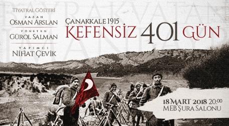 Kefensiz 401 Gün/Çanakkale 1915  Etkinlik Afişi