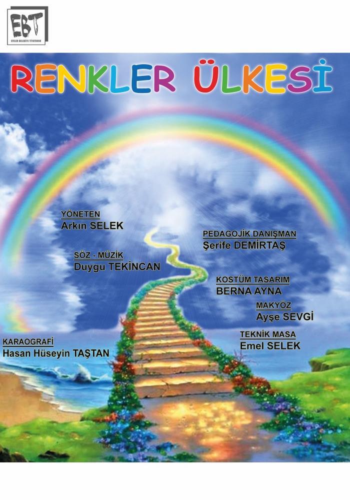 Renkler Ülkesi   Efeler Belediye Tiyatrosu Etkinlik Afişi