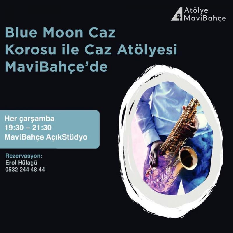 Blue Moon Caz Korosu ile Caz Atölyesi Etkinlik Afişi