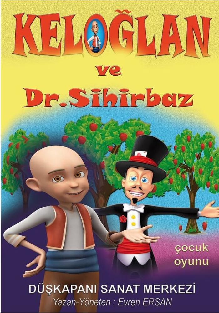 Keloğlan ve Dr.Sihirbaz Etkinlik Afişi