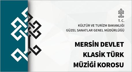 Mersin Devlet Klasik Türk Müziği Korosu Etkinlik Afişi