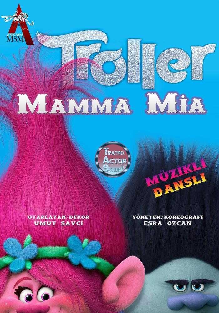 Troller Mamma Mia! Etkinlik Afişi