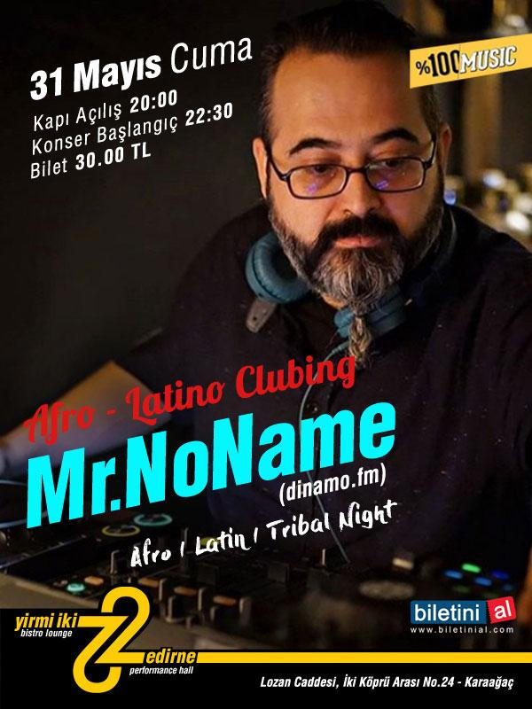 Mr.NoName 'Afro Latin Tribal Night' Etkinlik Afişi