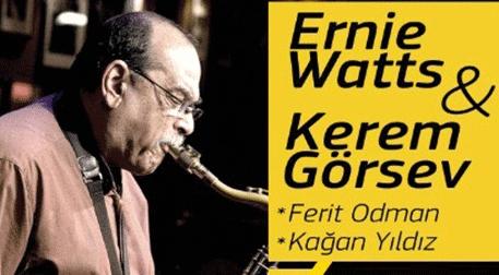 Ernie Watts & Kerem Görsev Etkinlik Afişi